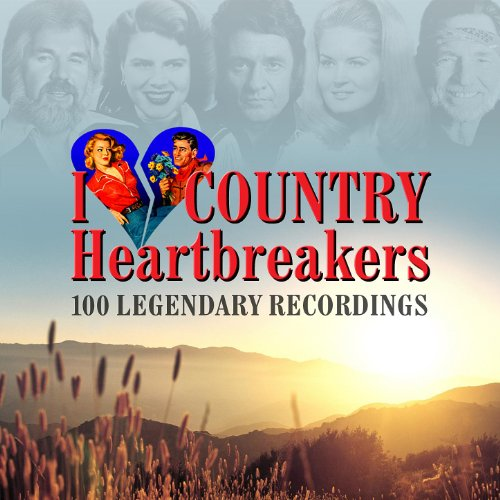 I Love Country Heartbreakers -...