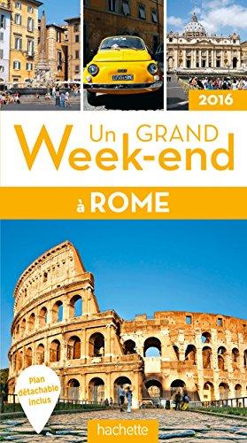 Un grand week-end à Rome 2016