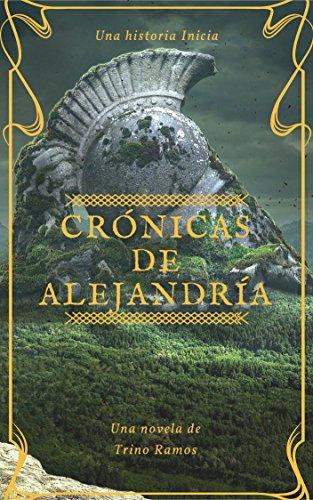Crónicas de Alejandría: Una historia inicia