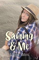 Sammy & Me (Dani Moore Trilogy)