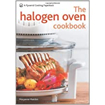 The Halogen Oven Cookbook: A Pyramid Cooking Paperback by Maryanne Madden (2010-09-20)