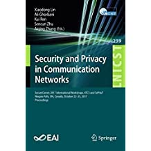 Security and Privacy in Communication Networks: Securecomm 2017 International Workshops, Atcs and Sepriot, Niagara Falls, On, Canada, October 22–25, 2017, Proceedings