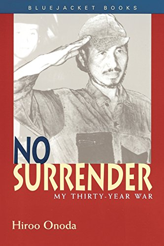 No Surrender: My Thirty Year War (Bluejacket Books) por Hiroo Onoda