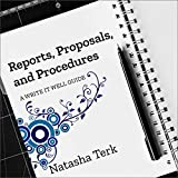 Best Business Proposals - Reports, Proposals, and Procedures: A Write It Well Review