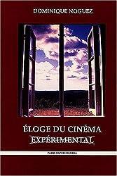 Eloge du cinéma expérimental