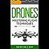 Drones: Mastering Flight Techniques
