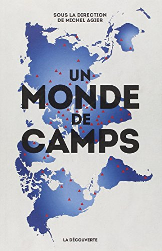 Un monde de camps