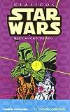 Clásicos Star Wars nº 05/07: El cazarecompensas (Star Wars: Cómics...