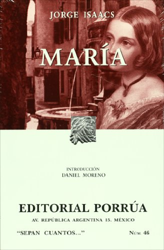 Descargar Libro Maria (Sepan Cuantos / Know How Many) de Jorge Isaacs