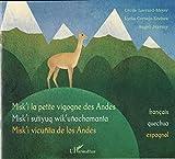 Misk'I la Petite Vigogne des Andes Misk'I Sutiyuq Wik'Unachamanta Misk'I Vicunita de Los Andes Franc