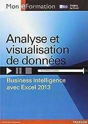 Analyse et visualisation de données : Business Intelligence avec Excel 2013