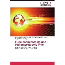 Funcionamiento de una red en protocolo IPv6: Estado del arte, IPSec, QoS