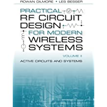 Practical Rf Circuit Design for Modern Wireless Systems, Volume Ii: Active Circuits