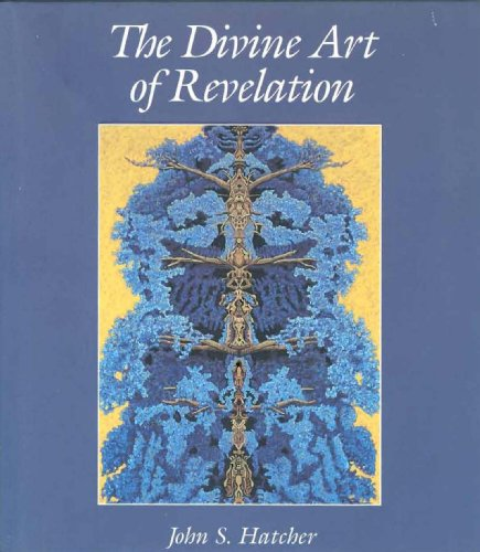 Divine Art of Revelation por John Hatcher