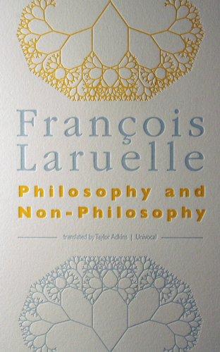 Philosophy and Non-Philosophy (Univocal) por François Laruelle