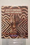 Rites et coutumes dans l'art africain