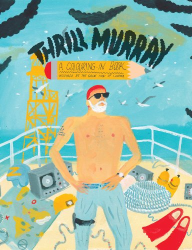 Thrill Murray (colouring book)