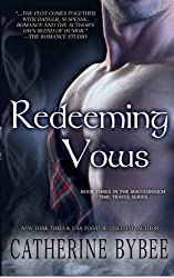 Redeeming Vows (MacCoinnich Time Travel) (Volume 3) by Catherine Bybee (2013-01-31)