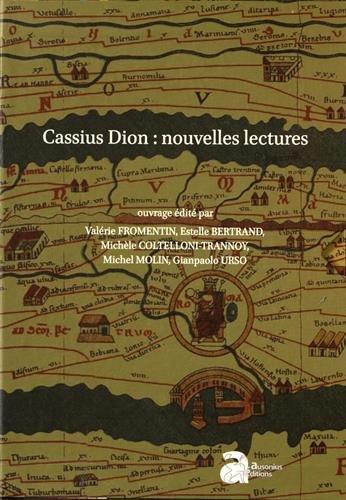 Cassius Dion : nouvelles lectures : 2 volumes