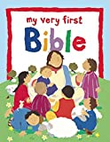 My Very First Bible by Lois Rock (2016-04-12)