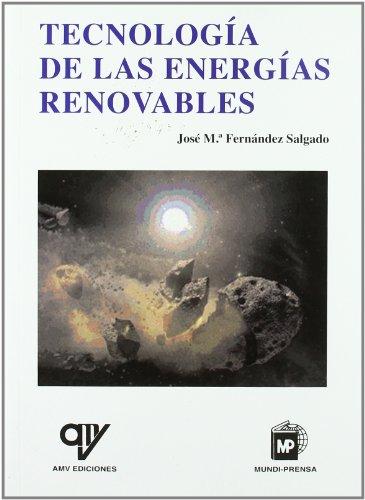 Tecnología de las energías renovables por José M. Fernández Salgado