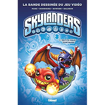 Skylanders - Tome 01 : Petits mais costauds