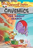 Geronimo Stilton Cavemice #13: The Smelly Search