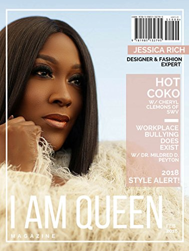 I AM QUEEN Magazine : Feb/2018 (With CoKo of SWV ) (English Edition)