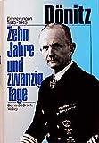 Zehn Jahre und zwanzig Tage - Karl Dönitz