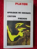 apologie de socrate criton ph?don