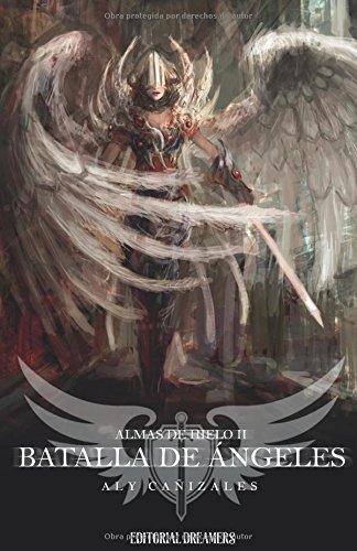 Almas de hielo II: Batalla de ángeles