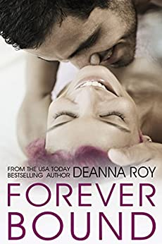 Forever Bound: A Not-Yet-a-Rock Star New Adult Romance (The Forever Series Book 4) by [Roy, Deanna]