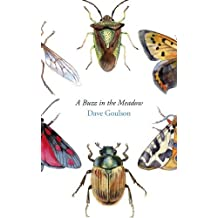 A Buzz in the Meadow by Dave Goulson (2014-10-08)