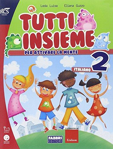 Tutti insieme italiano. Per la Scuola elementare. Con espansione online: 2