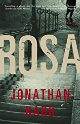 Rosa: A Novel by Jonathan Rabb (2006-02-28)