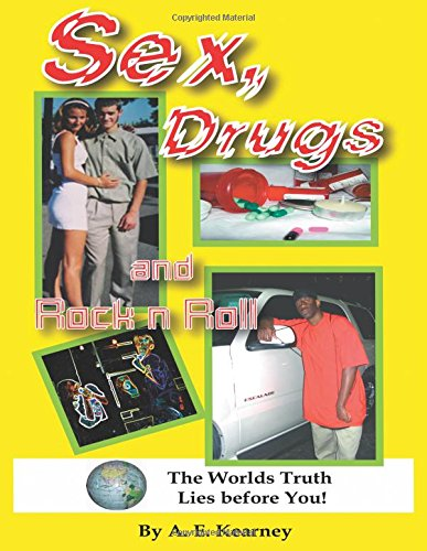 Sex, Drugs and Rock N Roll
