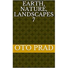Earth, Nature, Landscapes 7 (French Edition)