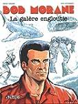 Bob Morane, Tome 10 : La Gal�re Englo...