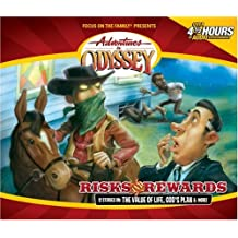 Risks and Rewards (Adventures in Odyssey Audio)