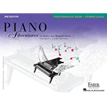 Faber Piano Adventures: Primer Level  Performance Book: 2nd Edition