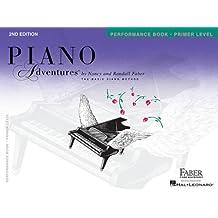 Piano Adventures - Primer Level: Performance Book.