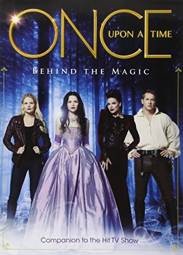 Once Upon a Time - Behind the Magic (Insiders Guide)