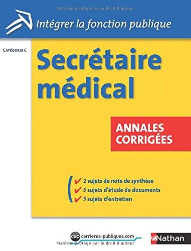 Concours Secrétaire médical Catégorie B : Annales corrigées