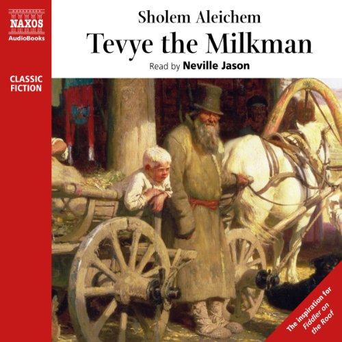 Tevye the Milkman  Audiolibri