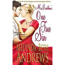 Miss Grantham's One True Sin (The Regency Matchmaker Series Book 2)