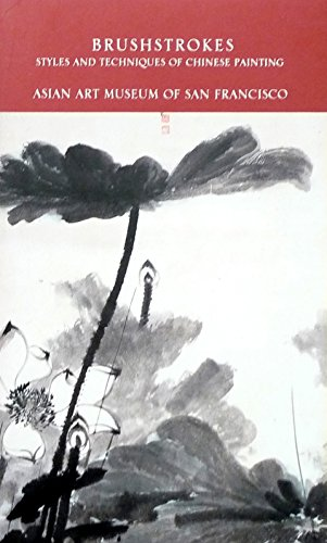 Brushstrokes: Styles and Techniques of Chinese Painting by So Kam Ng (1-Dec-1992) Paperback