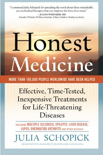 honest-medicine-effective-time-tested-inexpensive-treatments-for-life-threatening-diseases