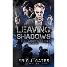 Leaving Shadows (the Shadows series Book 1)