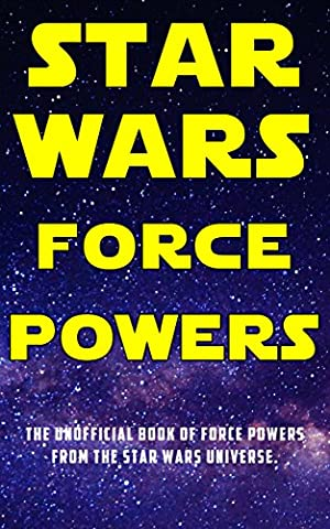 Star Wars Force Powers: The Unofficial Book of Force Powers