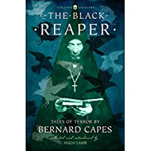 The Black Reaper: Tales of Terror by Bernard Capes (Collins Chillers)